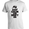 keep calm and drift on
