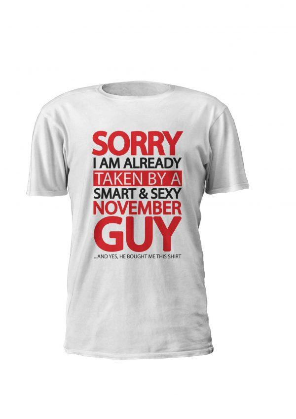 T-shirt Already Taken by November Guy