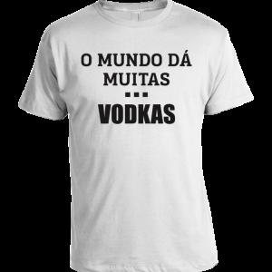 O mundo dá muitas vodkas