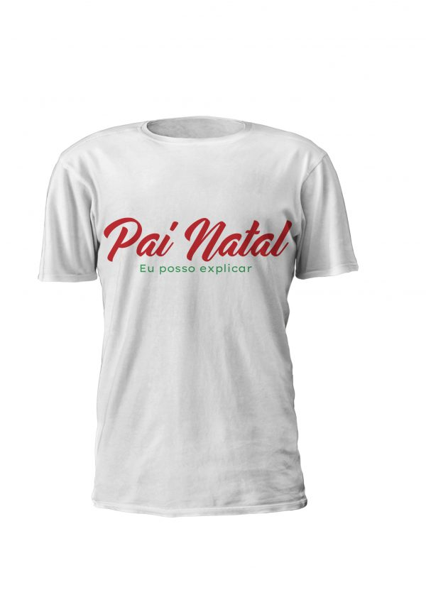 Pai Natal Posso Explicar. T-shirt ou Sweatshirt personalizada com tema de natal.