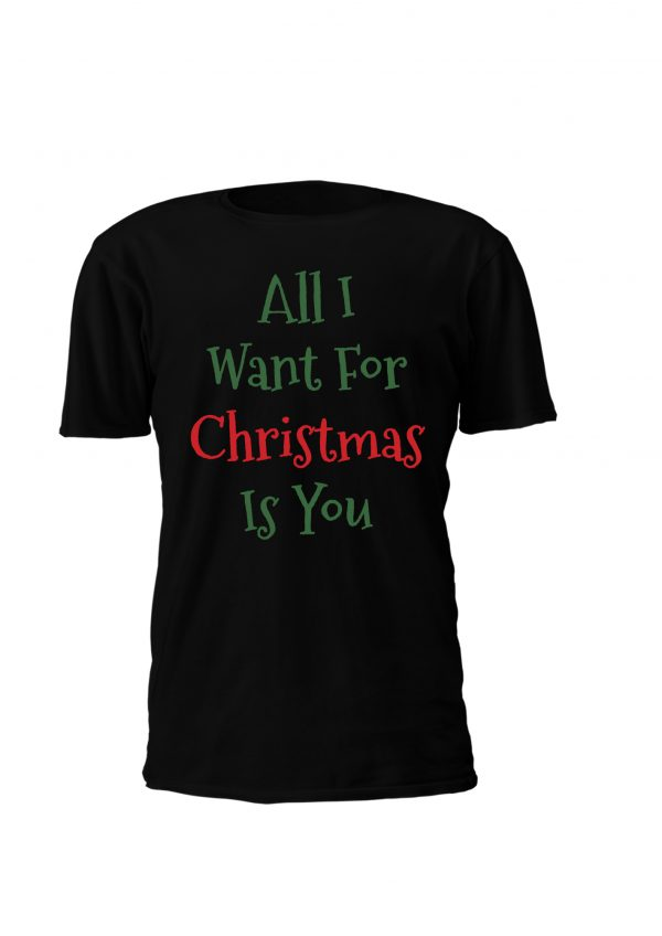 All i want for christmas is you T-shirt personalizada de natal